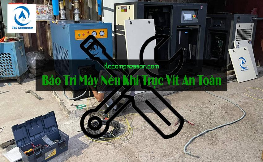 Bảo trì máy nén khí trục vít an toàn